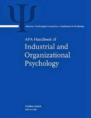 APA Handbook of Industrial & Organizational Psychology - Zedeck, Sheldon (Editor)