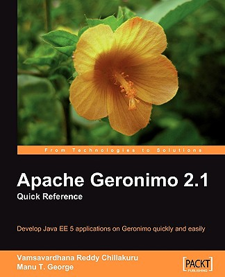 Apache Geronimo 2.1: Quick Reference - George, Manu T
