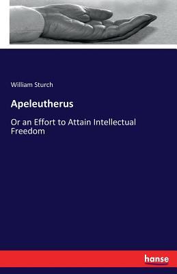 Apeleutherus - Sturch, William