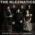 Apikorsim: Heretics
