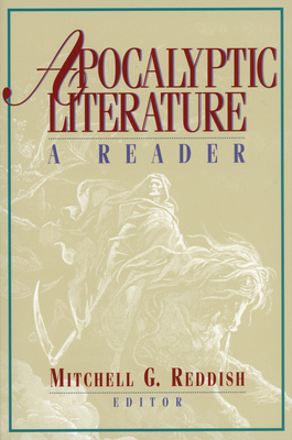 Apocalyptic Literature: A Reader - Reddish, Mitchell G