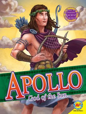 Apollo: God of the Sun - Temple, Teri, and Koran, Maria, and Squier, Robert