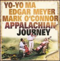 Appalachian Journey [Remastered] - Yo-Yo Ma / Edgar Meyer / Mark O'Connor