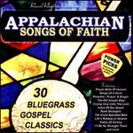 Appalachian Songs of Faith Power Picks: 30 Bluegrass Gospel Classics