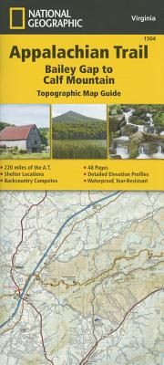 Appalachian Trail, Bailey Gap to Calf Mountain [virginia] - National Geographic Maps - Trails Illustrated