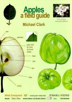 Apples: A Field Guide - Clark, Michael