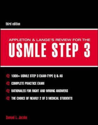 Appleton & Lange's Review for the USMLE Step 3 - Jacobs, Samuel L, M.D., and Appleton & Lange