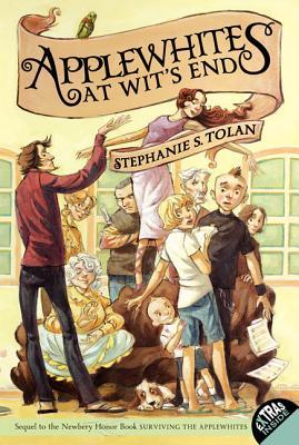Applewhites at Wit's End - Tolan, Stephanie S