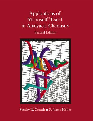Applications of Microsoft Excel in Analytical Chemistry - Holler, F James