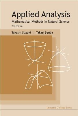Applied Analysis: Mathematical Methods in Natural Science - Suzuki, Takashi