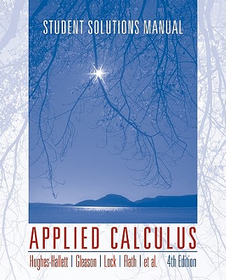 Applied Calculus, Student Solutions Manual - Hughes-Hallett, Deborah