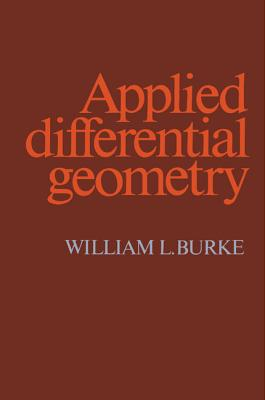 Applied Differential Geometry - Burke, William L