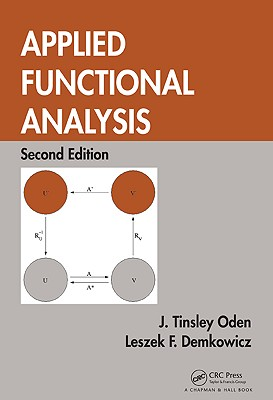 Applied Functional Analysis - Oden, J Tinsley