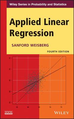 9781118386088 applied linear regression professor sanford weisberg applied linear regression weisberg sanford professor fandeluxe Choice Image