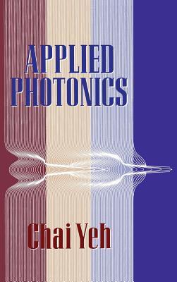 Applied Photonics - Yeh, Chai