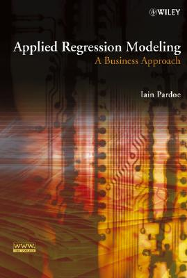 Applied Regression Modeling: A Business Approach - Pardoe, Iain