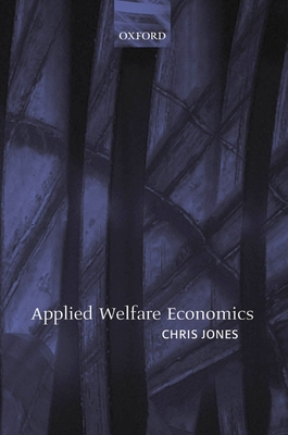 Applied Welfare Economics - Jones, Chris