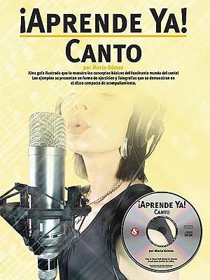 Aprende Ya!: Canto - Gomez, Marta