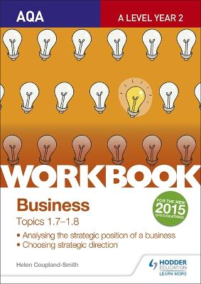 AQA A-level Business Workbook 3: Topics 1.7-1.8 - Coupland-Smith, Helen
