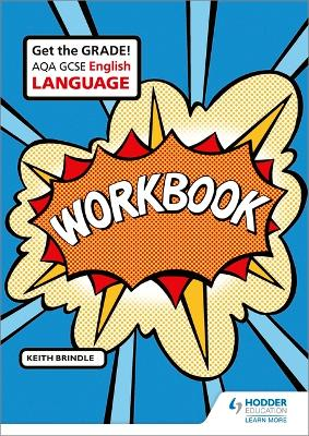 AQA GCSE English Language Workbook - Brindle, Keith