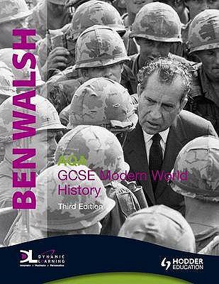 AQA GCSE Modern World History - Walsh, Ben