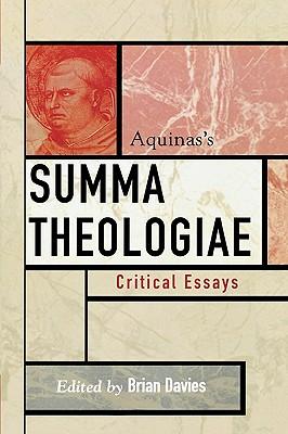 Aquinas's Summa Theologiae: Critical Essays - Davies, Brian (Editor)