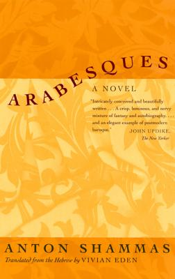Arabesques - Shammas, Anton, Professor, and Eden, Vivian (Translated by)