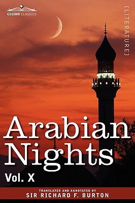 Arabian Nights, in 16 Volumes: Vol. X - Burton, Richard F, Sir (Translated by)