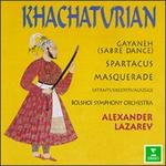 Aram Khachaturian: Sabre Dance from Gayaneh; Excerpts from Spartacus & Masquerade