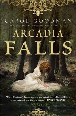 Arcadia Falls - Goodman, Carol