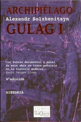 Archipielago Gulag I - Solzhenitsyn, Aleksandr