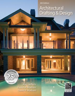 Architectural Drafting and Design (Book Only) - Jefferis, Alan, and Madsen, David A