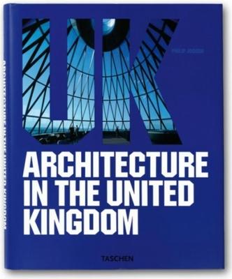 Architecture in the United Kingdom - Jodidio, Philip