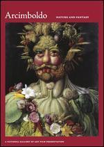 Arcimboldo, 1526-1593: Nature and Fantasy
