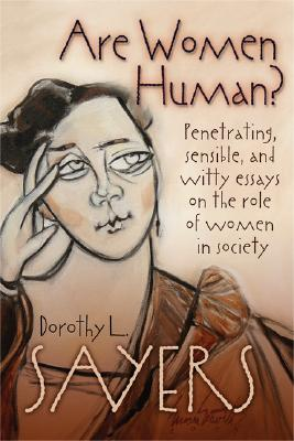 Are Women Human? - Sayers, Dorothy L