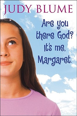 Are You There God? It's Me Margaret. - Blume, Judy
