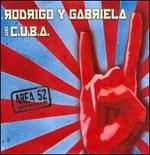 Area 52 - Rodrigo y Gabriela / C.U.B.A.