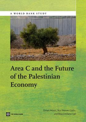 Area C and the Future of the Palestinian Economy - Niksic, Orhan