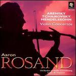 Arensky, Tchaikovsky, Mendelssohn: Violin Concertos