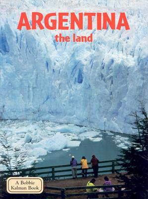 Argentina the Land - Kalman, Bobbie, and Nickles, Greg