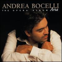 Aria: The Opera Album - Andrea Bocelli