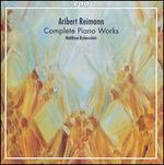 Aribert Reimann: Complete Piano Works