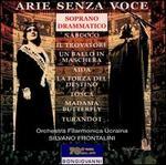 Arie senza voce: soprano drammatico