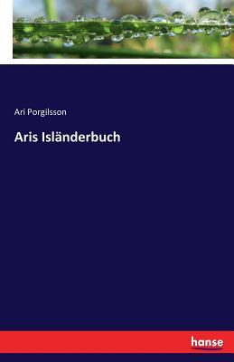 Aris Islanderbuch - Porgilsson, Ari