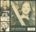 Arkansas at 78 RPM: Corn Dodgers & Hoss Hair Pullers