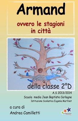 Armand: Ovvero Le Stagioni in Citta - Camilletti, Andrea