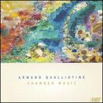Armand Qualliotine: Chamber Music