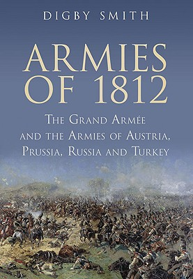 Armies of 1812 - Smith, Digby
