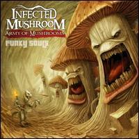 Army of Mushrooms - Infected Mushroom
