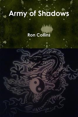 Army of Shadows - Collins, Ron